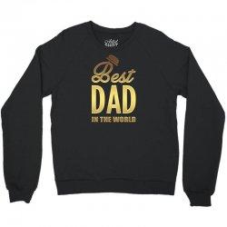 Best Dad in the World Crewneck Sweatshirt | Artistshot