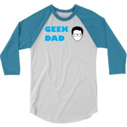 geek dad 3/4 Sleeve Shirt | Artistshot