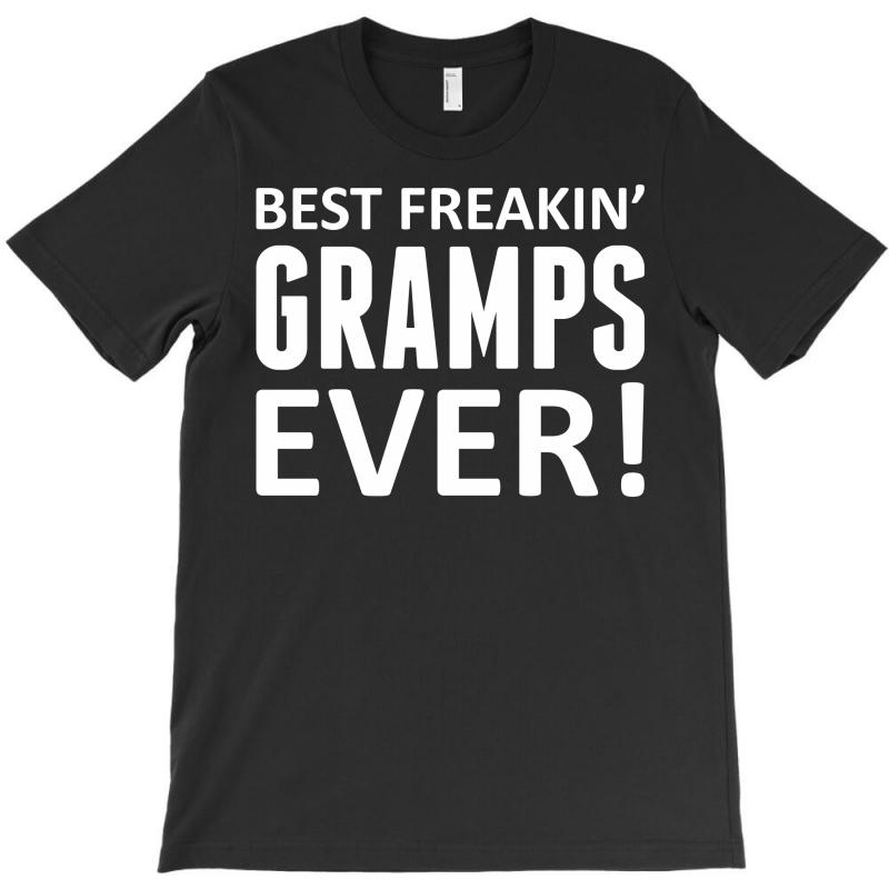 Best Freakin' Gramps Ever T-shirt   Artistshot