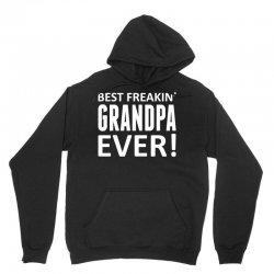 Best Freakin' Grandpa Ever Unisex Hoodie   Artistshot