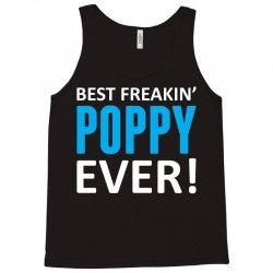 Best Freakin' Poppy Ever Tank Top | Artistshot