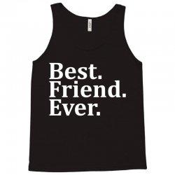 Best Friend Ever Tank Top | Artistshot