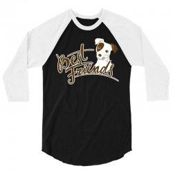 Best Friends Dog 3/4 Sleeve Shirt | Artistshot