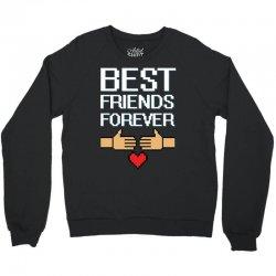 Best Friends Forever Crewneck Sweatshirt   Artistshot