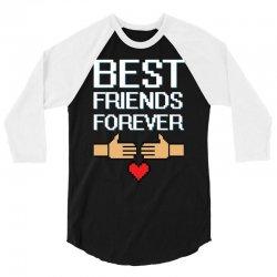Best Friends Forever 3/4 Sleeve Shirt   Artistshot