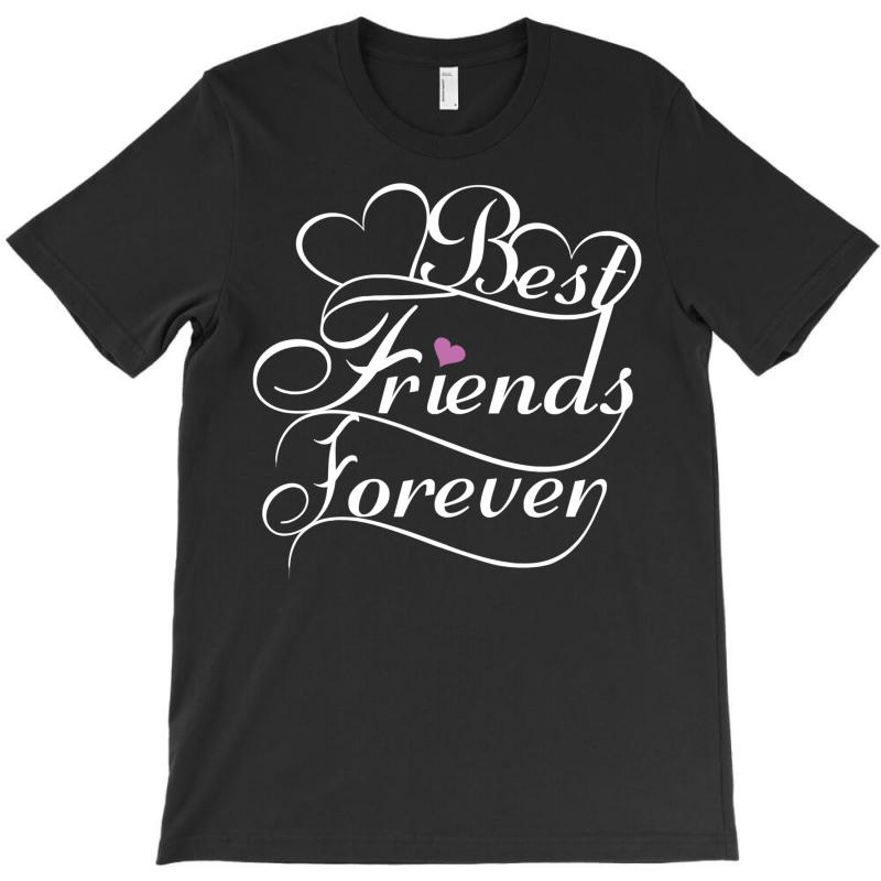 Best Friends Forever For Her T-shirt   Artistshot