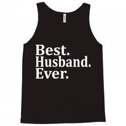 Best husband Ever Tank Top | Artistshot