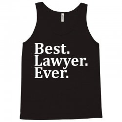 Best Lawyer Ever Tank Top | Artistshot