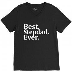Best Stepdad Ever V-Neck Tee | Artistshot