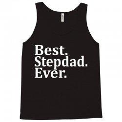 Best Stepdad Ever Tank Top | Artistshot