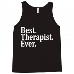 Best Therapist Ever Tank Top   Artistshot