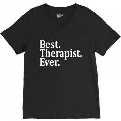Best Therapist Ever V-Neck Tee   Artistshot