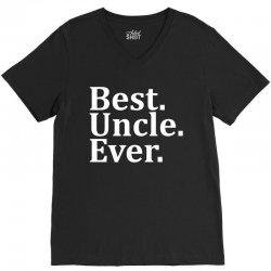 Best Uncle Ever V-Neck Tee | Artistshot