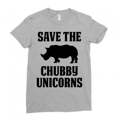 Save The Chubby Unicorns Ladies Fitted T-shirt Designed By Tshiart