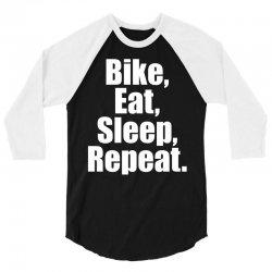 Bike Eat Sleep Repeat 3/4 Sleeve Shirt | Artistshot