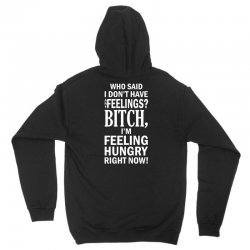 bitch, I am feeling hungry right now-white Unisex Hoodie | Artistshot