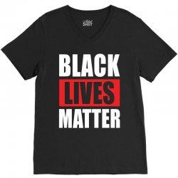Black Lives Matter V-Neck Tee | Artistshot