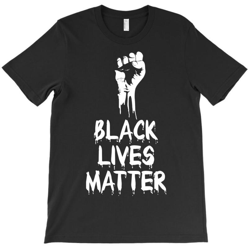 Black Lives Matter T-shirt | Artistshot