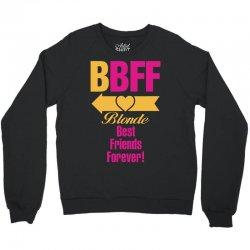 Blonde Best Friend Forever Left Arrow. Crewneck Sweatshirt | Artistshot