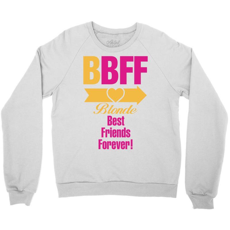 84e66ab088c5fe Custom Blonde Best Friend Forever Right Arrow Crewneck Sweatshirt By ...