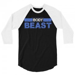 Body Beast 3/4 Sleeve Shirt   Artistshot