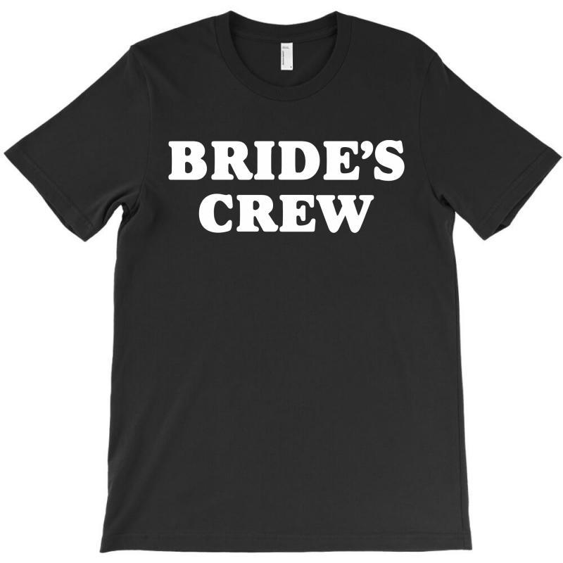 Bride's Crew T-shirt   Artistshot