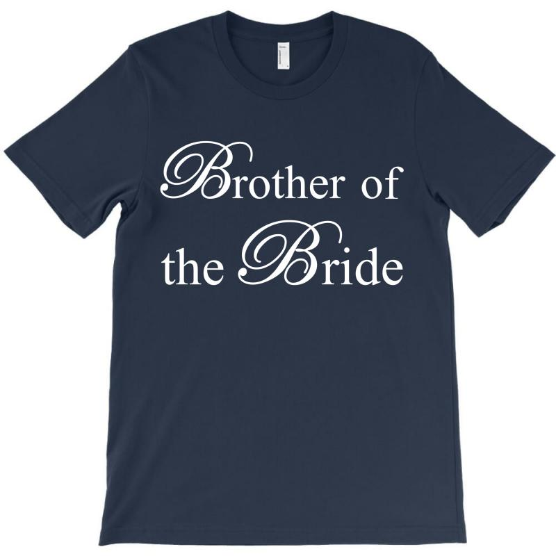Brother Of The Bride T-shirt | Artistshot