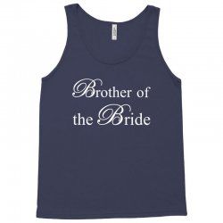 Brother Of The Bride Tank Top | Artistshot