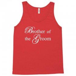 Brother Of The Groom Tank Top | Artistshot