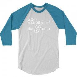 Brother Of The Groom 3/4 Sleeve Shirt | Artistshot