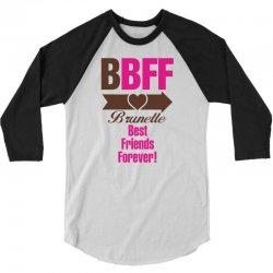 Brunette Best Friends Forever 3/4 Sleeve Shirt   Artistshot