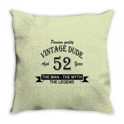 aged 52 years Throw Pillow | Artistshot