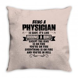 being a physician copy Throw Pillow | Artistshot