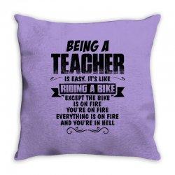being a teacher copy Throw Pillow | Artistshot