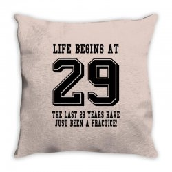 29th birthday life begins at 29 Throw Pillow | Artistshot