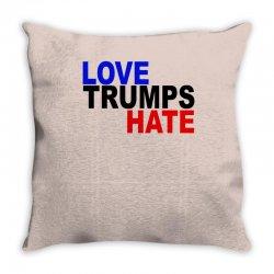 love trumps hate vote for hillary Throw Pillow | Artistshot