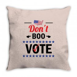 Dont Boo. Vote. Throw Pillow   Artistshot