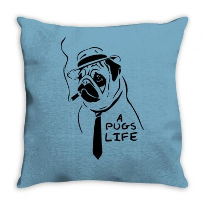It's A Pugs Life Throw Pillow Designed By Tonyhaddearts