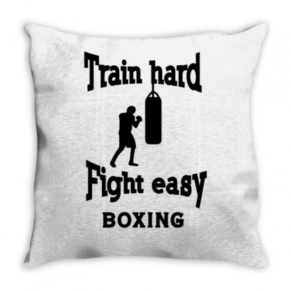 Train Hard Fight Easy Boxing Throw Pillow Designed By Tonyhaddearts
