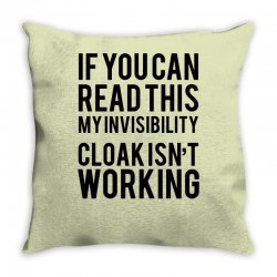 the magic t shirt invisible cloak humor top dope hipster geek indie funny gift Throw Pillow | Artistshot