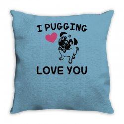 love you  pug Throw Pillow | Artistshot