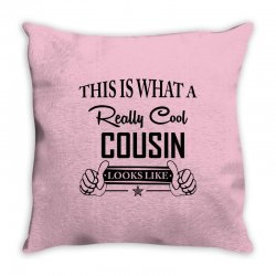 This Is What A Really Cool Cousin Looks Like Throw Pillow | Artistshot