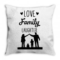 love family laughter Throw Pillow | Artistshot