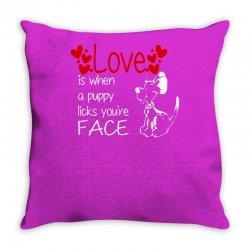love is when a puppy Throw Pillow | Artistshot