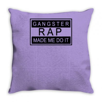 Gangster Rap Made Me Do It Throw Pillow Designed By Tonyhaddearts