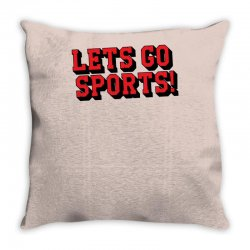 Lets Go Sports Throw Pillow | Artistshot