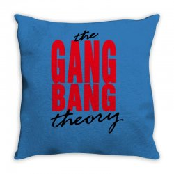 the gang bang theory Throw Pillow | Artistshot