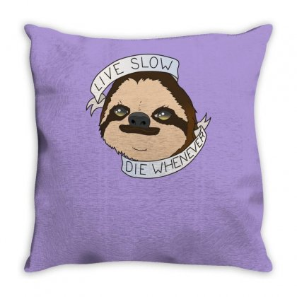 Live Slow Die Whenever Throw Pillow Designed By Specstore