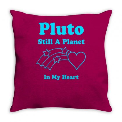 Pluto Still A Planet In My Heart Throw Pillow Designed By Specstore