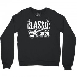 Classic Since 1975 Crewneck Sweatshirt   Artistshot